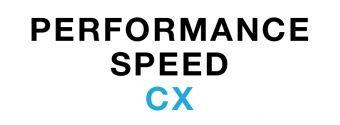 Performance speed/CX